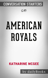 American Royals by Katharine McGee: Conversation Starters