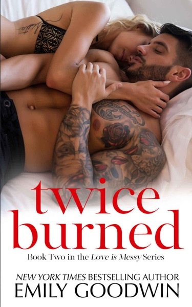Twice Burned - Emily Goodwin book cover