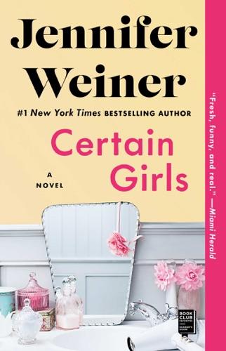 Jennifer Weiner - Certain Girls