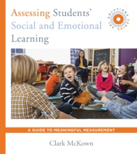 Assessing Students' Social and Emotional Learning: A Guide to Meaningful Measurement (SEL Solutions Series) (Social and Emotional Learning Solutions)