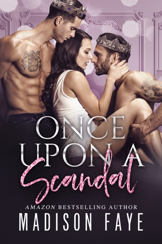 Madison Faye - Once Upon A Scandal