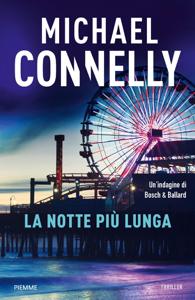 La notte più lunga da Michael Connelly