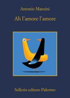 Ah l'amore l'amore ebook Download