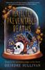 Deirdre Sullivan - Perfectly Preventable Deaths artwork