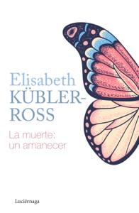 La muerte: un amanecer Book Cover