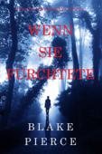 Wenn Sie Fürchtete (Ein Kate Wise Mystery – Buch 6)