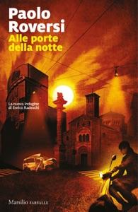 Alle porte della notte da Paolo Roversi