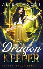 My Dragon Keeper (Broken Souls 2) PDF Download
