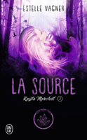 Download and Read Online Kayla Marchal (Tome 3) - La Source