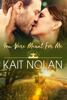 Kait Nolan - You Were Meant For Me  artwork
