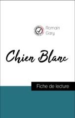 Analyse de l'œuvre : Chien Blanc (résumé et fiche de lecture plébiscités par les enseignants sur fichedelecture.fr)