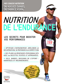 Nutrition de l'endurance: Les secrets pour booster vos performances