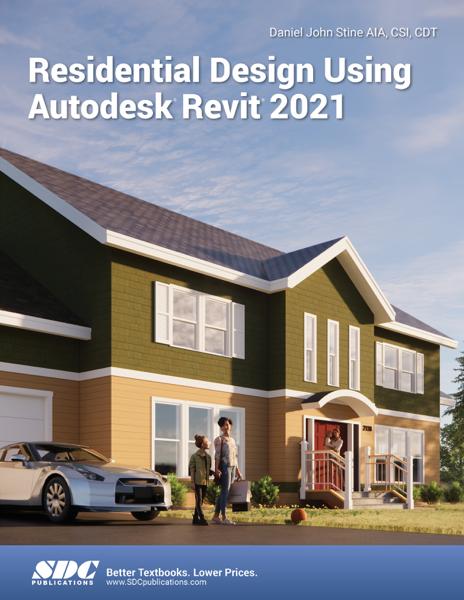 Residential Design Using Autodesk Revit 2021