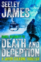 Death And Deception: A Jacob Stearne Thriller