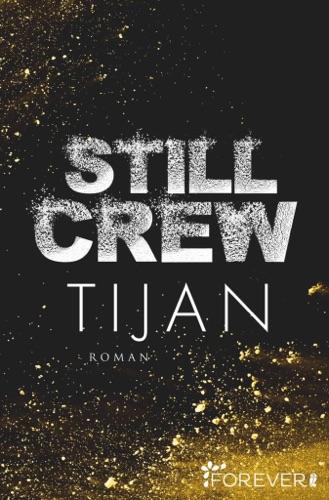 Tijan - Still Crew