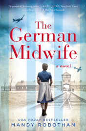 The German Midwife - Mandy Robotham book summary