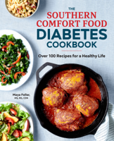 The Southern Comfort Food Diabetes Cookbook: Over 100 Recipes for a Healthy Life ebook Download