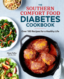 The Southern Comfort Food Diabetes Cookbook: Over 100 Recipes for a Healthy Life PDF Download