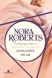 Dançando no ar - Trilogia da magia - vol. 1 Book Cover