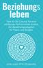 Wieland Stolzenburg - Beziehungsleben: Wie du die Lösung für eine erfüllende Partnerschaft findest. Ein Beziehungsratgeber für Paare und Singles. Grafik