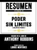 Resumen Extendido De Poder Sin Limites (Unlimited Power) – Basado En El Libro De Anthony Robbins