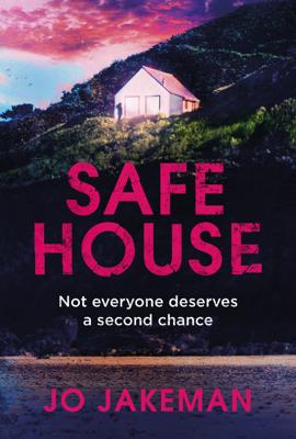 Jo Jakeman - Safe House book