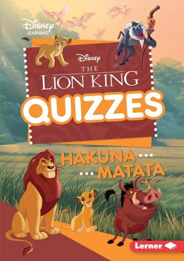The Lion King Quizzes - Heather E. Schwartz