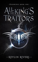 All the King's Traitors