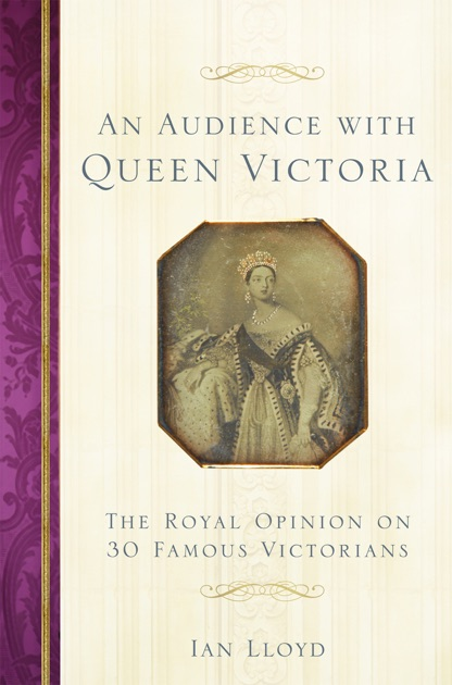 An Audience with Queen Victoria by Ian Lloyd on Apple Books