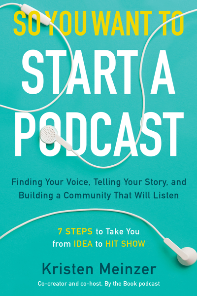So You Want to Start a Podcast