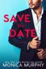 Monica Murphy - Save The Date artwork