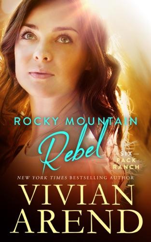 Vivian Arend - Rocky Mountain Rebel