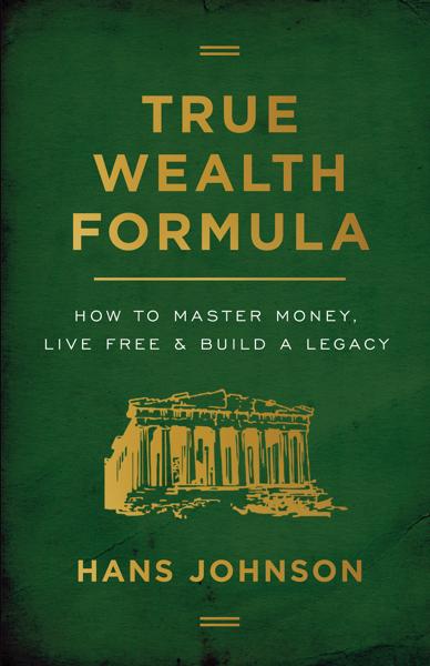True Wealth Formula