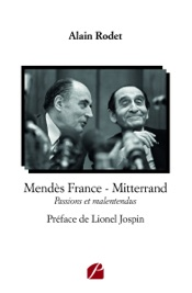 Mendès France - Mitterrand
