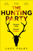 Lucy Foley - The Hunting Party artwork