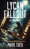 Lycan Fallout Book 1