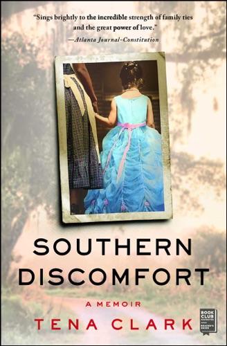 Tena Clark - Southern Discomfort