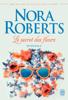 Nora Roberts - Le secret des fleurs artwork