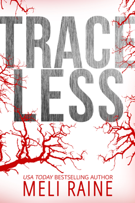Meli Raine - Traceless book