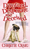 Christie Craig - Divorced, Desperate and Deceived  arte