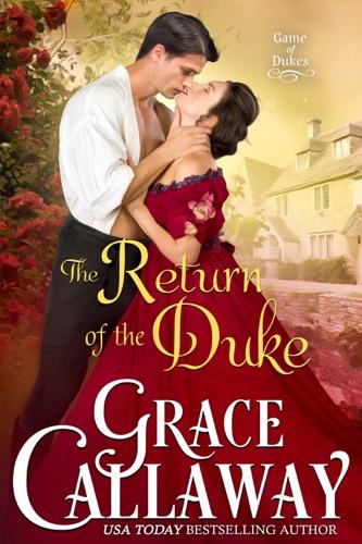 Grace Callaway - The Return of the Duke