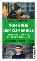 Luisa Neubauer & Alexander Repenning - Vom Ende der Klimakrise artwork
