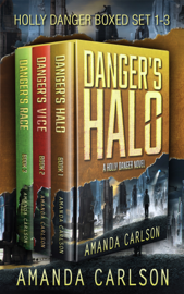 Holly Danger Boxed Set: Danger's Halo, Danger's Vice, Danger's Race