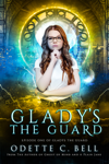 Gladys the Guard Episode One