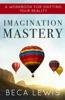 Imagination Mastery