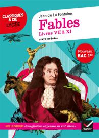 Fables de La Fontaine, Livres VII à XI (Bac 2020)