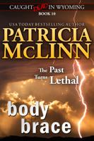 Patricia McLinn - Body Brace (Caught Dead in Wyoming western mystery series, Book 10) artwork