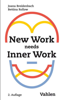 New Work needs Inner Work - Joana Breidenbach & Bettina Rollow
