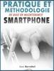 PRATIQUE ET METHODOLOGIE DE BASE EN MAINTENANCE SMARTPHONE