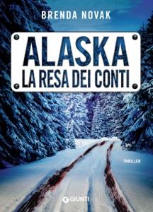 Alaska. La resa dei conti Book Cover